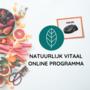 Natuurlijk Vitaal Online Programma