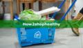 How2shophealthy